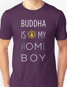Buddha is my h(OM)eboy T-Shirt