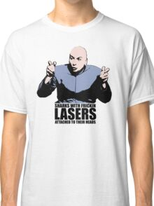 Dr. Evil Sharks With Frickin Lasers Austin Powers Tshirt Classic T-Shirt