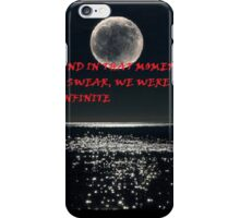 The Perks Of Being A Wallflower- Infinite Quote iPhone Case/Skin