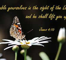 Humble Yourself - James 4:10 by JLOPhotography