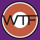 WTF road sign by dennis william gaylor