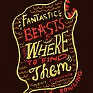 Fantastic Beasts And Where To Find Them by Risa Rodil