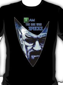 I am the one who Spocks T-Shirt