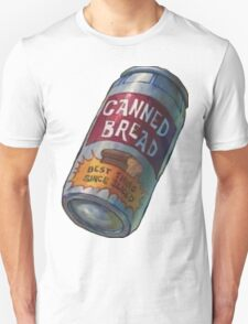 Canned Bread Unisex T-Shirt