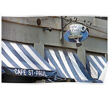 Cafe St. Paul - Montreal Poster