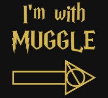 I'm with Muggle by mlny87