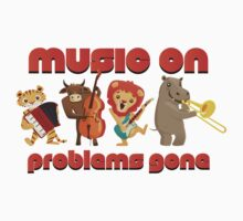 Music on - problems gone! by berlinrob
