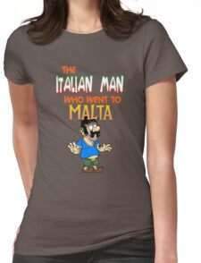 The Italian Man Who Went To Malta - Official T-Shirt  Womens Fitted T-Shirt