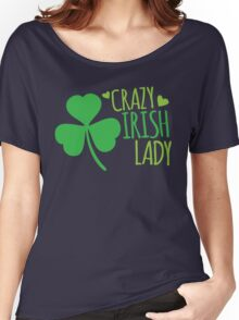 Crazy Irish Lady with green ireland shamrock Women's Relaxed Fit T-Shirt