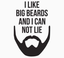 I Like Big Beards by KRDesign