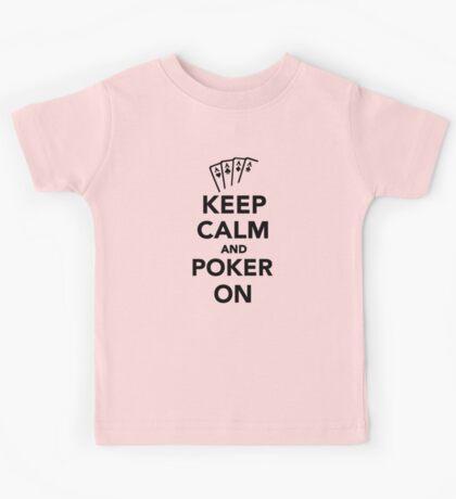 Keep calm and Poker on Kids Tee