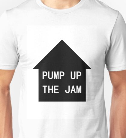 MaxNormal.tv PUMP UP THE JAM Unisex T-Shirt