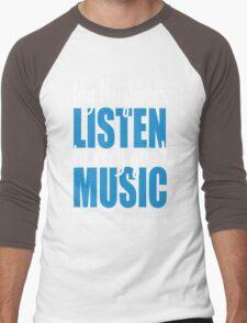 My neighbors listen to very good music Men's Baseball ¾ T-Shirt