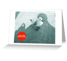 """Crazy Bird Production"", copywrite law Australia Greeting Card"