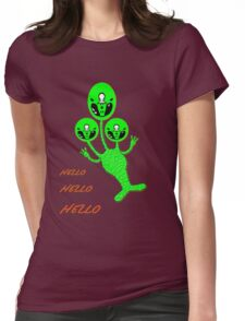 A TriAlien's Hello, Hello, Hello T-shirt Womens Fitted T-Shirt