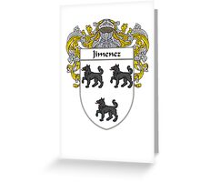 Jimenez Coat of Arms/Family Crest Greeting Card