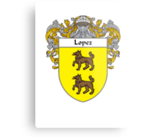 Lopez Coat of Arms/Family Crest Metal Print