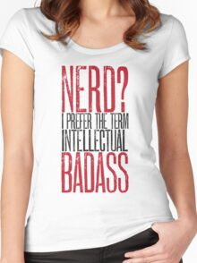 Nerd or Intellectual Badass? Women's Fitted Scoop T-Shirt