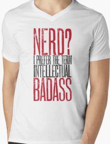 Nerd or Intellectual Badass? Mens V-Neck T-Shirt
