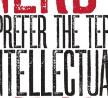Nerd or Intellectual Badass? Sticker
