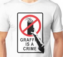 Banksy - Graffiti is not a Crime Unisex T-Shirt