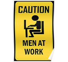 Caution - Men at Work  Poster