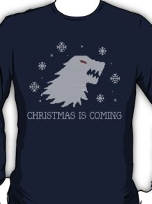 Christmas Is Coming - Revamped T-Shirt