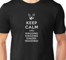 KEEP CALM AND RING-DING-DING-DING Unisex T-Shirt