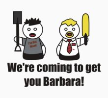 We're Coming To Get You Barbara! One Piece - Short Sleeve