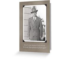 Humorous Vintage Birthday Card, Crime to Look Good Greeting Card
