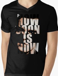 How Soon Is Now? Mens V-Neck T-Shirt