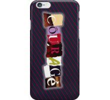 Courage - With Dalton Theme iPhone Case/Skin