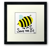 Save the B's Framed Print