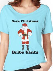 Bribe Santa Women's Relaxed Fit T-Shirt