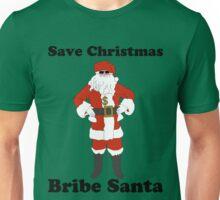 Bribe Santa Unisex T-Shirt