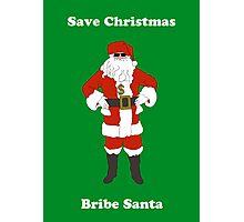 Bribe Santa Photographic Print
