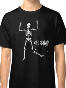 Oh Snap, Funny Skeleton Halloween Classic T-Shirt