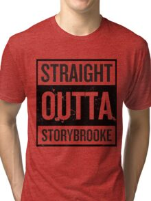 Straight Outta Storybrooke - Black Words Tri-blend T-Shirt