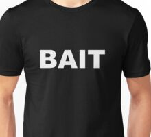 BAIT - white on black Unisex T-Shirt