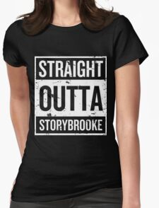 Straight Outta Storybrooke - White Words Womens Fitted T-Shirt
