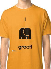 I Feel Great! Classic T-Shirt