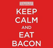 Keep Calm Eat Bacon Unisex T-Shirt