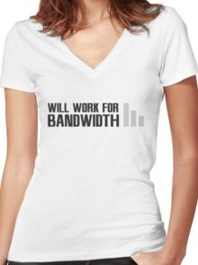 Will work for Bandwidth Women's Fitted V-Neck T-Shirt