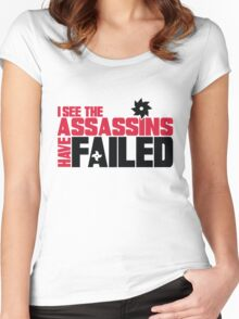 I see the assassins have failed Women's Fitted Scoop T-Shirt