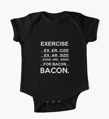 Exercise Or Bacon One Piece - Short Sleeve