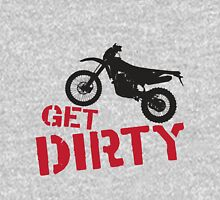 Get Dirty Unisex T-Shirt
