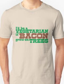 Bacon Grew On Trees T-Shirt