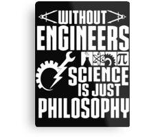 ENGINEERS Metal Print