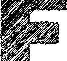 Sketchy Letter Series - Letter F by JHMimaging