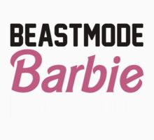 Beastmode Barbie by Look Human
